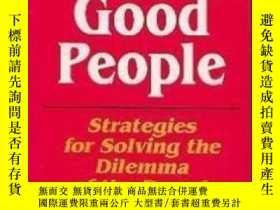 二手書博民逛書店Keeping罕見Good People: Strategies For Solving The Dilemma