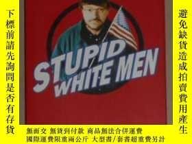 二手書博民逛書店德語原版罕見Stupid White Men von Micha