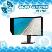 acer 宏碁 PE270K 27吋4K IPS超高解析螢幕液晶顯示器 電腦螢幕