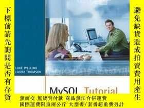 二手書博民逛書店MySQL罕見Tutorial-MySQL教程Y443421 Luke Welling, Lau... MyS