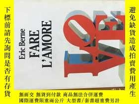 二手書博民逛書店FARE罕見L AMORE(人類愛中的性)艾瑞克·伯恩 (Eri
