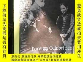 二手書博民逛書店英文原版罕見Foreign Celebrities in Sha