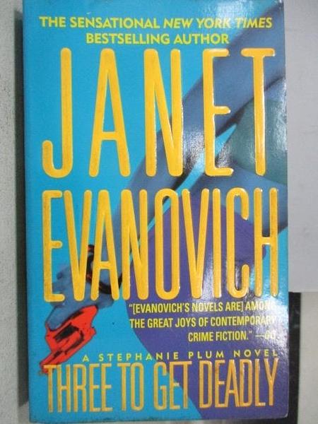 【書寶二手書T5/原文小說_MAW】Three to Get Deadly_Janet Evanovich
