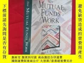 二手書博民逛書店How罕見Mutual Funds Work (小16開 ) 【詳見圖】Y5460 Albert J. Fre