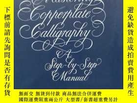 二手書博民逛書店Mastering罕見Copperplate Calligrap