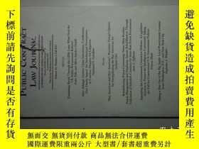 二手書博民逛書店Public罕見contract law journal FALL 2017 公共合同法法律學術期刊Y1461