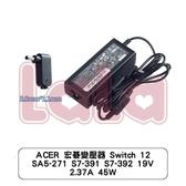 ACER 宏碁變壓器 Switch 12 SA5-271 S7-391 S7-392 19V 2.37A 45W