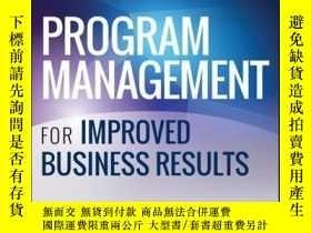 二手書博民逛書店Program罕見Management for Improved Business Results, 2nd Ed