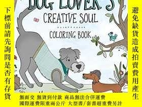 二手書博民逛書店Dog罕見Lover s Creative Soul Coloring Book (Color Yourself