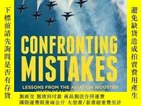 二手書博民逛書店Confronting罕見Mistakes: Lessons From The Aviation Industry