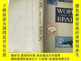 二手書博民逛書店WOPK罕見AND THE BRAINY14134 Y.FROL