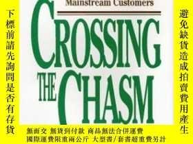 二手書博民逛書店Crossing罕見The ChasmY307751 Geoffrey A. Moore Harpercoll