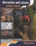 二手書博民逛書店 《Recreation and Leisure in Modern Society》 R2Y ISBN:0763716782│Jones & Bartlett Pub