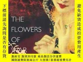 二手書博民逛書店The罕見Flowers Of WarY256260 Geling Yan Harvill Secker 出