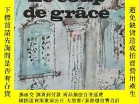 二手書博民逛書店Alexis罕見Le coup de GraceY11617 Marguerite Yourcenar Gal