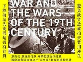 二手書博民逛書店The罕見Civil War And The Wars Of The Nineteenth Century (sm