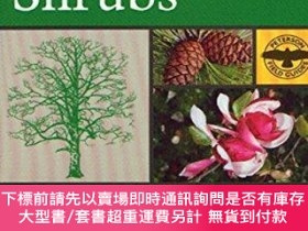 二手書博民逛書店A罕見Field Guide To Trees And ShrubsY255174 Petrides, Geo