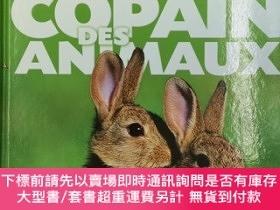 二手書博民逛書店Copain罕見des animaux : Le guide du jeune ami des animaux (