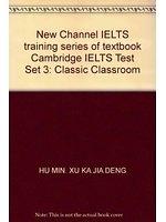 二手書博民逛書店《New Channel IELTS training seri
