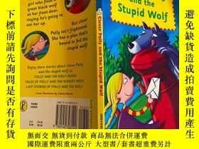二手書博民逛書店clever罕見polly and the stupid wolf 聰明的波利和愚蠢的狼Y200392