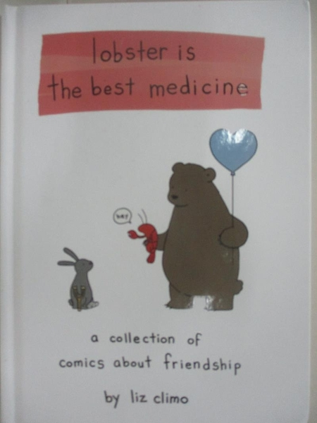 【書寶二手書T7/少年童書_BVS】Lobster Is the Best Medicine_Climo, Liz