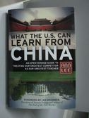 【書寶二手書T6/原文書_QDE】What the U.S. Can Learn from China_Lee, Ann