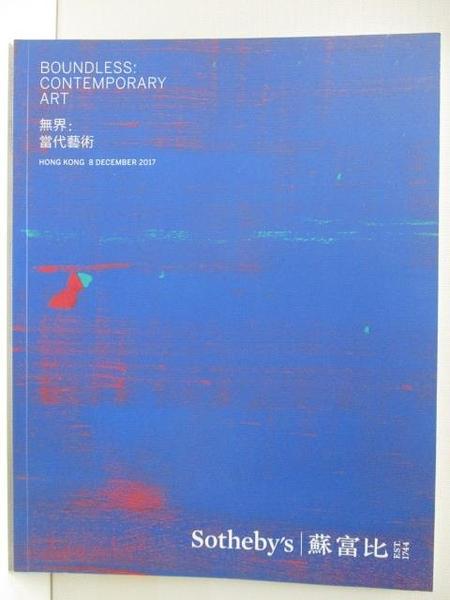 【書寶二手書T6/收藏_FL9】Sotheby s_Boundless:Contemporary Art_2017/12/8