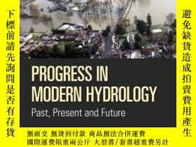 二手書博民逛書店Progress罕見in Modern Hydrology: Past, Present and Future