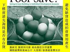 二手書博民逛書店Can罕見The Poor Save?: Saving And Asset Building In Individ