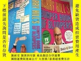 二手書博民逛書店HARRY罕見HILL S BUMPER BOOK OF BLOOPERS:哈裏·希爾的豐 滿書Y200392