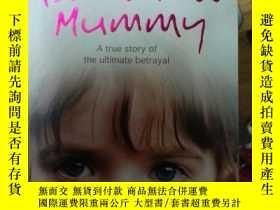 二手書博民逛書店Don t罕見Tell Mummy 英文原版小說《別告訴媽咪》 LJY3442 Toni Maguire