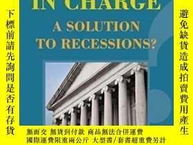 二手書博民逛書店Somebody罕見In Charge: A Solution To Recessions?-負責人:經濟衰退的解