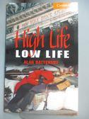 【書寶二手書T1/原文小說_NOP】High Life, Low Life_Alan Battersby