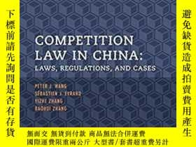二手書博民逛書店稀缺,Competition罕見Law in China: Laws, Regulations, And Case