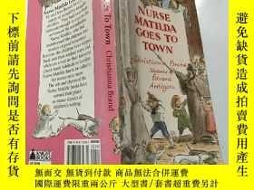二手書博民逛書店nurse罕見matilda goes to town:馬蒂爾達護士進城去了Y200392