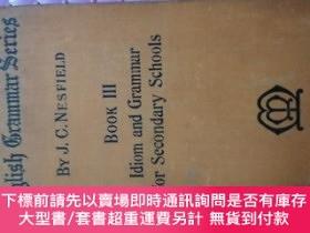 二手書博民逛書店ENGLISH罕見GRAMMAR SERIES BOOK III:IDIOM AND GRAMMAR FOR SE