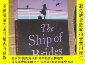 二手書博民逛書店The罕見ship of BridesY146810 JOJO