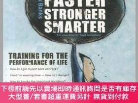 二手書博民逛書店預訂Fitter,罕見Faster, Stronger, Smarter: Training For The Pe