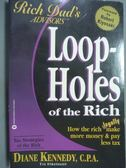 【書寶二手書T7/投資_PHY】Loopholes of the Rich_Diane Kennedy