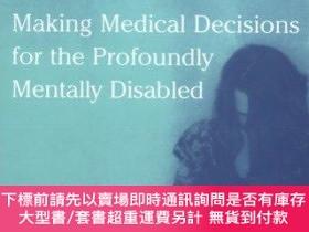 二手書博民逛書店Making罕見Medical Decisions For The Profoundly Mentally Dis