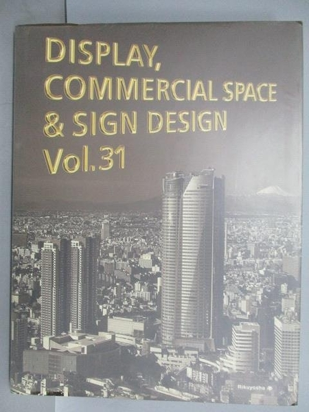 【書寶二手書T5/設計_EQF】Display, Commercial Space & Sign Design_Vol.31