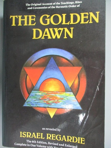 【書寶二手書T1/原文書_WGQ】The Golden Dawn: A Complete Course in Practical..._Regardie