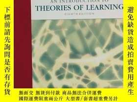 二手書博民逛書店AN罕見INTRODUCTION TO THEORIES OF LEARNING (學習理論概論)eighth e