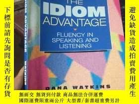 二手書博民逛書店The罕見Idiom Advantage: Fluency in