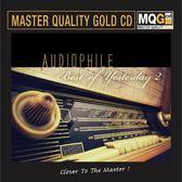 【停看聽音響唱片】【MQGCD】Audiophile Best of Yesterday 2