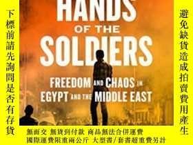 二手書博民逛書店Into罕見The Hands Of The SoldiersY364153 David D Kirkpatr