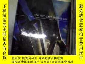 二手書博民逛書店New罕見Transport Architecture新的傳輸架