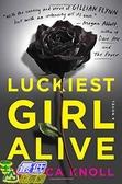 [104美國直購] 2015 美國暢銷書排行榜 Luckiest Girl Alive: A Novel