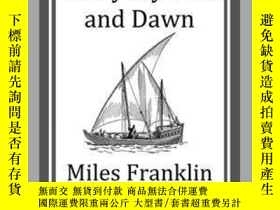 二手書博民逛書店Some罕見Everyday Folk and DawnY410016 Miles Franklin Star