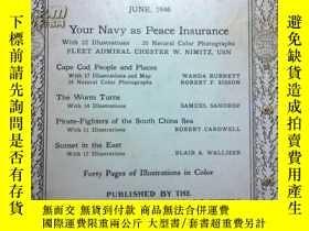 二手書博民逛書店【罕見原版 】1946年6月號《美國國家地理》 Pirate F